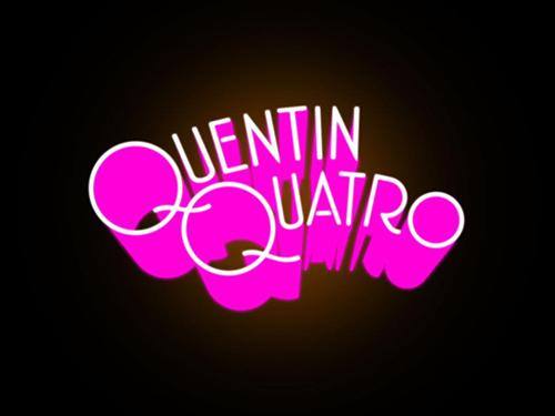 Quentin Quatro – Disco Quatro