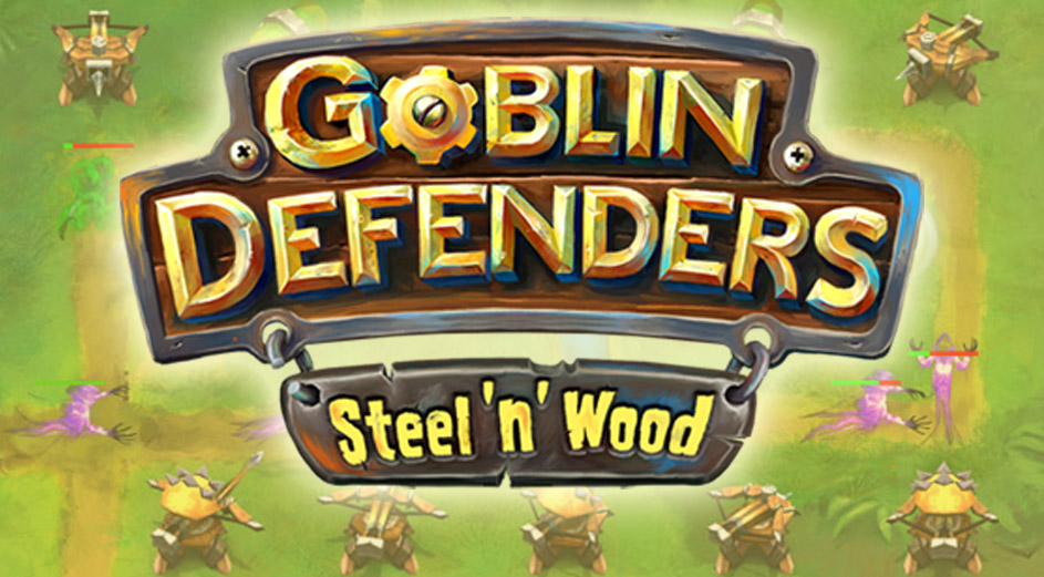 Goblin Defenders - Steel 'n' Wood