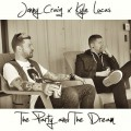 Jonny Craig & Kyle Lucas - The Party And The Dream