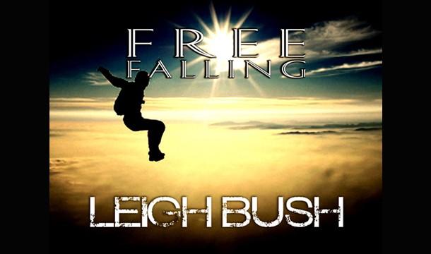 Leigh Bush - Free Falling