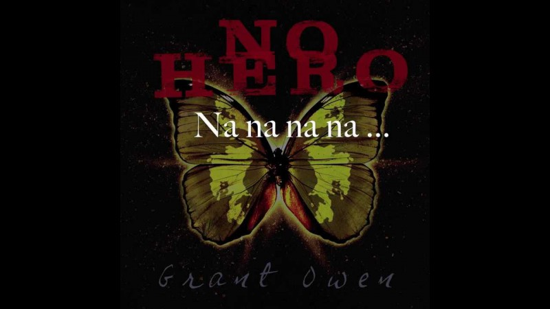 Grant Owen - No Hero