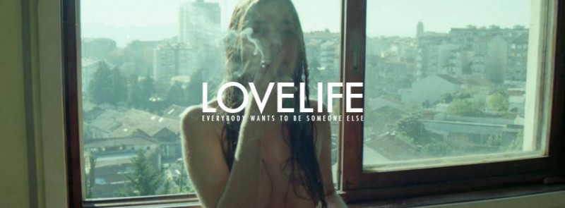 Lovelife - Everybody Wants To Be Someone Else