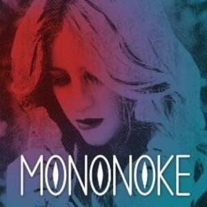 Mononoke - Barefoot and Broken