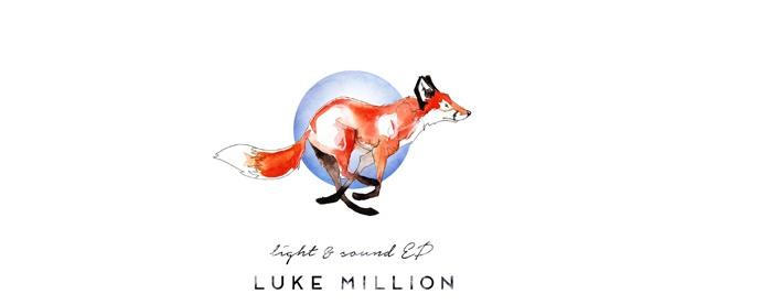 Luke Million - Light and Sound