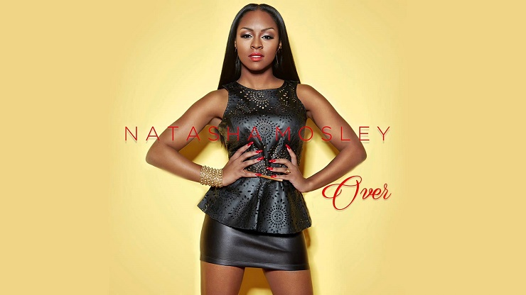 Natasha Mosley - Over