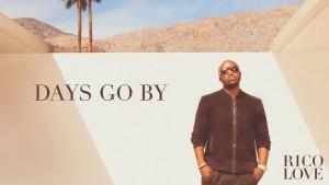 Rico Love - Days Go By