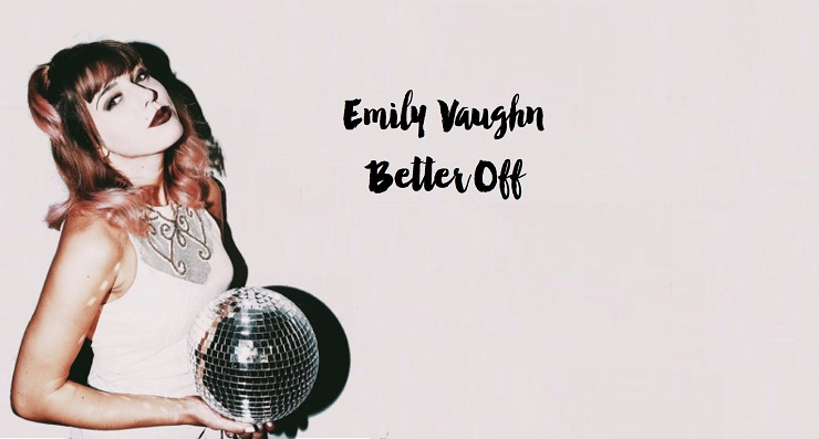 Emily Vaughn: Better Off