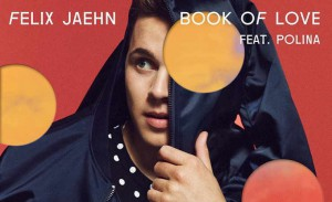Felix Jaehn: Book of Love feat. Polina