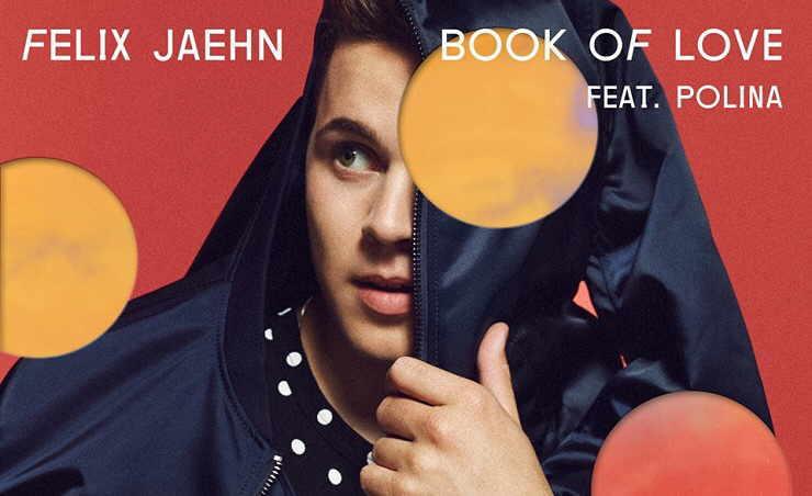 Felix Jaehn: Book of Love feat. Polina