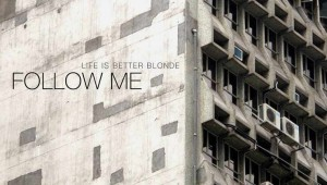 Life is Better Blonde: Follow Me