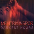 Memtrix & Spor: Darkest Hours