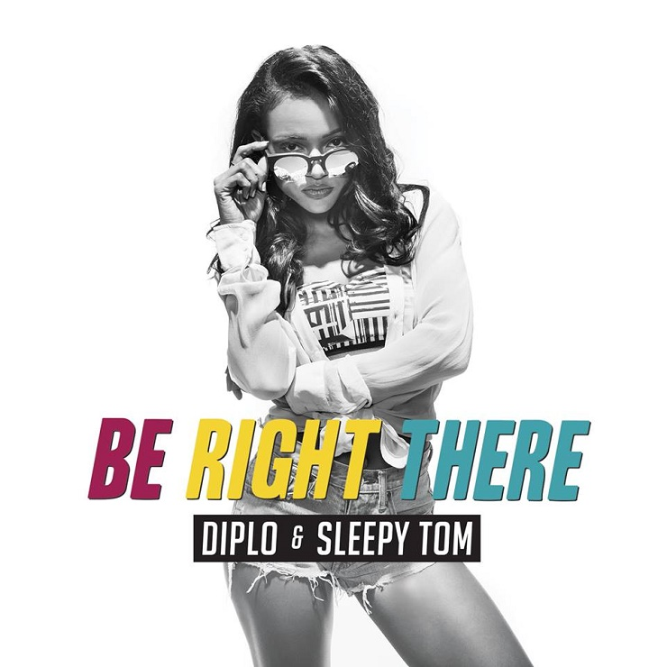 Diplo & Sleepy Tom: Be Right There