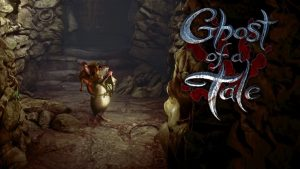 Ghost of a Tale Trainer